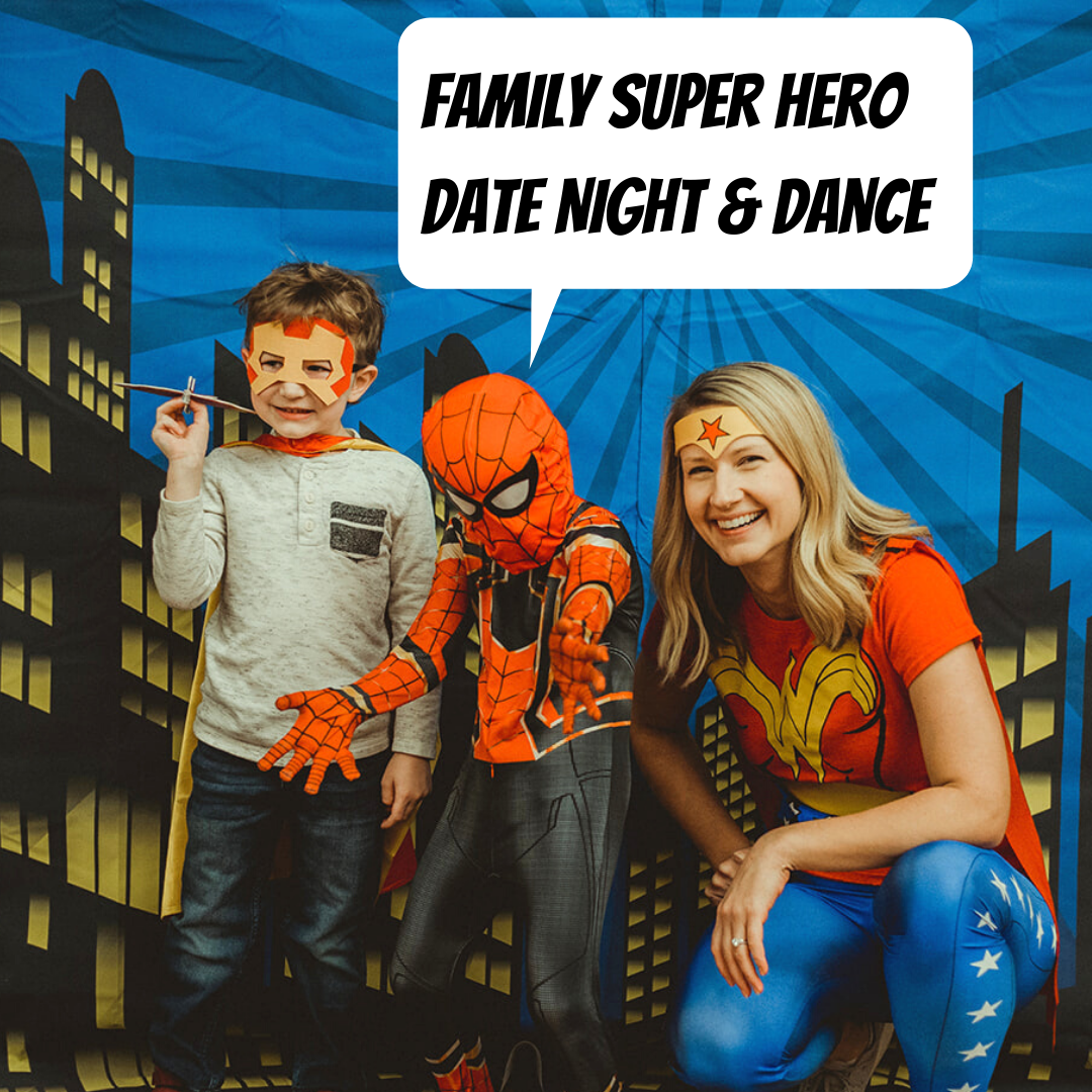 Super Hero Date Night Spotlight